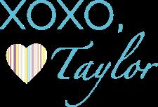 Xoxo, Taylor