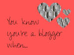 You Know You're a Blogger When...