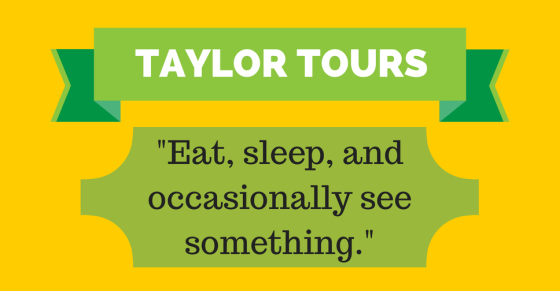 TAYLOR TOURS